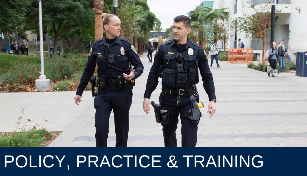 Policy, Practice & Training