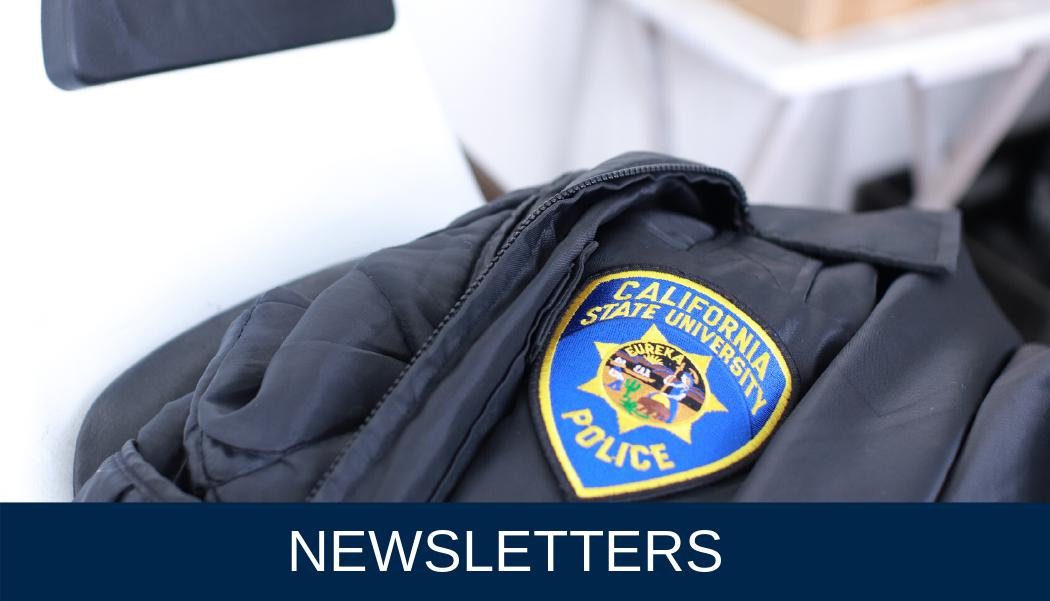 CSUFPD Newsletters
